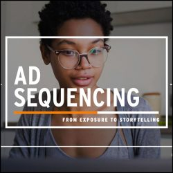 Ad Sequencing
