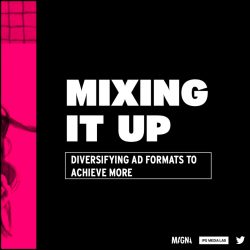 Mixing It Up - Diversifying Ad Formats