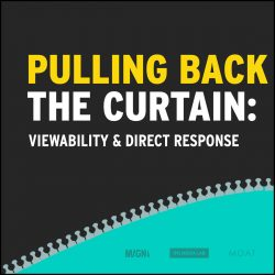 Pulling back the curtain: viewability and direct response