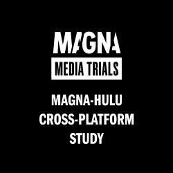 magna hulu cross platform study