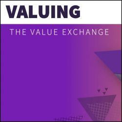 Valuing the Value Exchange